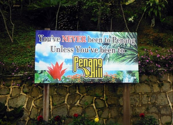 You've never been to Penang unless you've been in Penang Hill